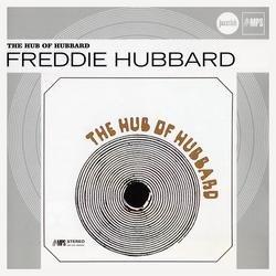 Verve Jazzclub: Originals - The Hub Of Hubbard - Freddie Hubbard
