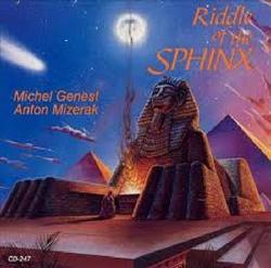 Riddle Of The Sphinx - Michel Genest - Anton Mizerak