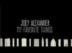 My Favorite Things - Joey Alexander