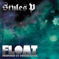 Float - Styles P