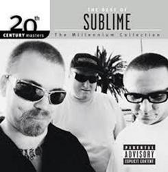 20th Century Masters - The Millennium Collection The Best Of Sublime - Sublime
