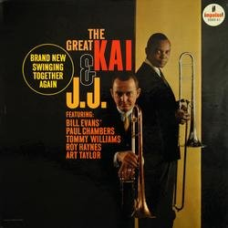 The Great Kai & J.J. - Kai Winding - J.J. Johnson