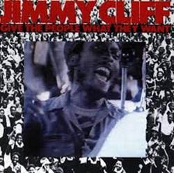 Give The People What They Want - Jimmy Cliff
