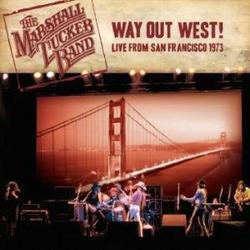 Way Out West: Live From San Francisco 1973 - The Marshall Tucker Band