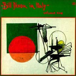 Bill Dixon in Italy - Volume 1 - Bill Dixon