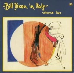 Bill Dixon in Italy - Volume 2 - Bill Dixon