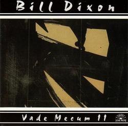 Vade Mecum II - Bill Dixon