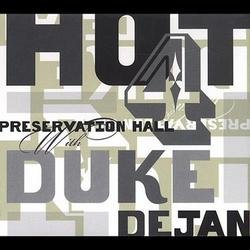 Preservation Hall Hot 4 With Duke Dejan - The Preservation Hall Jazz Band