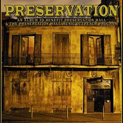An Album To Benefit Preservation Hall & The Preservation Hall Music Outreach Program - The Preservation Hall Jazz Band