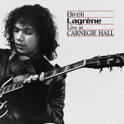 Live At The Carnegie Hall - Bireli Lagrene