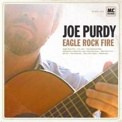 Eagle Rock Fire - Joe Purdy
