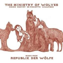 Music From Republik Der Wolfe - The Ministry Of Wolves