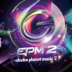 EPM 2 -electro planet music 2- - electro planet