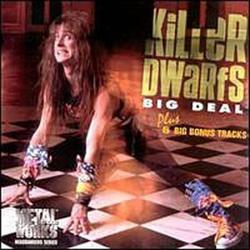 Big Deal - Killer Dwarfs