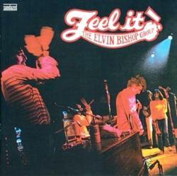 Feel It! - Elvin Bishop