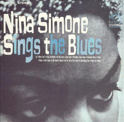 Nina Simone Sings The Blues - Nina Simone