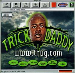 WWW.Thug.Com - Trick Daddy