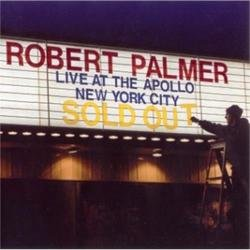 Live At The Apollo (Live) - Robert Palmer