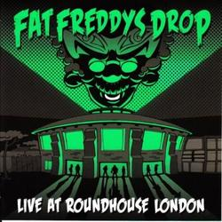 Live at Roundhouse London - Fat Freddy