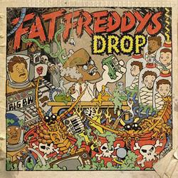 Dr. Boondigga & the Big BW - Fat Freddy