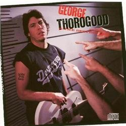 Born To Be Bad - George Thorogood