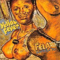 Yellow Fever - Fela Kuti