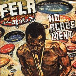 No Agreement - Fela Kuti