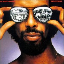 Reflections - Gil Scott Heron