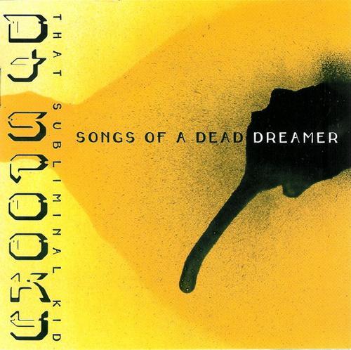 Songs Of A Dead Dreamer - DJ Spooky