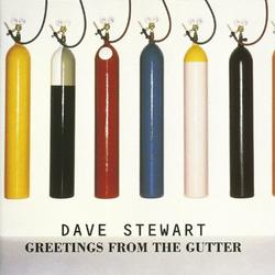 Greetings From The Gutter - Dave Stewart