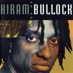 Color Me - Hiram Bullock