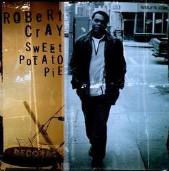 Sweet Potato Pie - Robert Cray