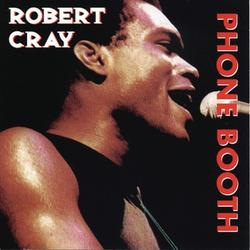 Heritage Of The Blues- Phone Booth - Robert Cray