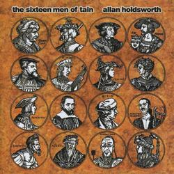 The Sixteen Men of Tain - Allan Holdsworth