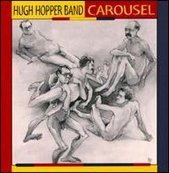 Carousel - Hugh Hopper