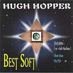 Best Soft - Hugh Hopper