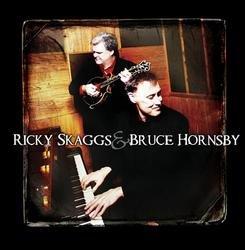 Ricky Skaggs & Bruce Hornsby - Bruce Hornsby