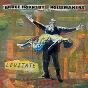 Levitate - Bruce Hornsby