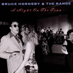 A Night On The Town - Bruce Hornsby