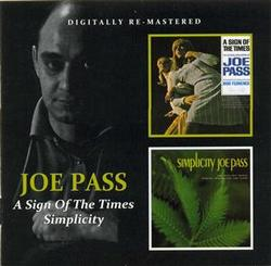 A Sign Of The Times & Simplicity (CD 1) - Joe Pass