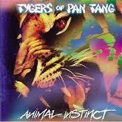 Animal Instinct - Tygers Of Pan Tang
