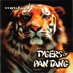 Mystical - Tygers Of Pan Tang