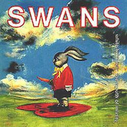 White Light From The Mouth Of Infinity - Swans