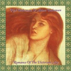 Romance Of The Victorian Age - Rick Wakeman