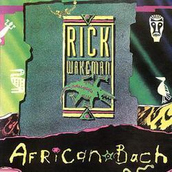 African Bach - Rick Wakeman