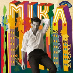 No Place In Heaven (Deluxe) - Mika