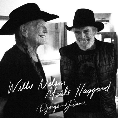 Django And Jimmie - Willie Nelson - Merle Haggard