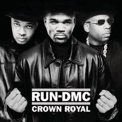 Crown Royal - Run-D.M.C.