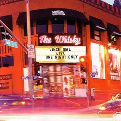 Live At The Whisky - One Night Only - Vince Neil