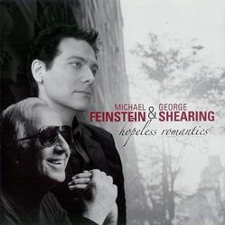 Hopeless Romantics - Michael Feinstein - George Shearing